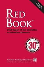 NEW - Red Book 2015: Report of the Committee on Infectious Diseases