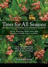 Trees for All Seasons: Broadleaved Evergreens for Temperate Climates-ExLibrary