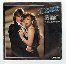 "DOLLAR 45T Disque 7"" WHO WERE YOU WITH IN THE MOONLIGHT - STAR CONTROL - CARRERE"