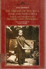 Siam and Indo-China The Straits of Malacca: Travels and Adventures of ...