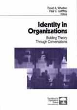 Identity In Organizations: Building Theory Through Conversation (Found-ExLibrary
