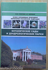 Russian Botanical gardens Protected Areas in Russian Federation Reference 2012
