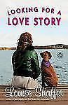 Louise Shaffer - Looking For A Love Story (2012) - Used - Trade Paper (Pape