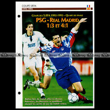 #005.09 UEFA Match REAL MADRID-PSG 1993 Photo LAURENT FOURNIER - Fiche Football