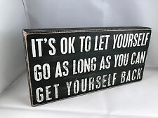 Primitives by kathy-its ok to let yourself go- box sign rustic lodge cabin charm
