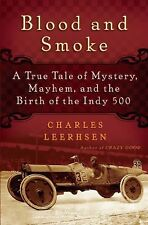 Blood and Smoke: A True Tale of Mystery, Mayhem and the Birth  of the -ExLibrary