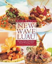Alan Wong's New Wave Luau: Recipes from Honolulu's Award-Winning Chef, Harrisson
