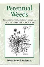 Perennial Weeds: Characteristics and Identification of Selected Herbac-ExLibrary