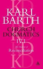 Church Dogmatics: The Doctrine of Reconciliation, Vol. 4, Pt. 1: The Subject-Mat