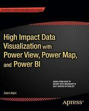 High Impact Data Visualization with Power View, Power Map, and Power Bi, Aspin,