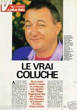 Coupure de presse Clipping 1991 (2 pages et 2 1/2) Le Vrai Coluche