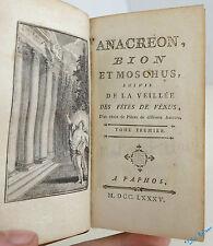 Anacréon Bion Et Moschus Veillée Des Fêtes De Vénus 2/2 A Paphos 1785