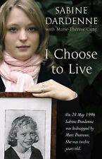 Sabine Dardenne I Choose to Live Very Good Book