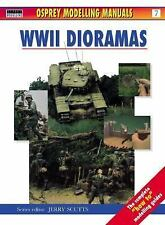 Osprey Modelling Manuals WWII Dioramas #7 The Complete How To Modelling Guide PB