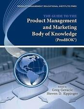 NEW The Guide to the Product Management and Marketing Body of Knowledge (Prodbok