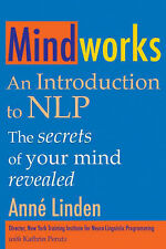 Mindworks: An Introduction to NLP by Anne Linden, Kathrin Perutz (Paperback,...