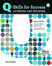 Q Skills for Success - Listening and Speaking Bk. 2 by Margaret Brooks (2010, Pa