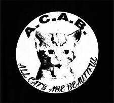 ALL CATS ARE BEAUTIFUL  Patch / Aufnäher NEU Punk Skinhead Oi FCK CPS  ACAB COPS