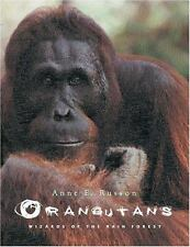 Orangutans : Wizards of the Rain Forest by Anne E. Russon (2000, Hardcover)