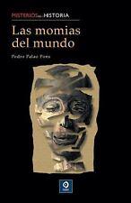 Las momias del mundo (Misterios de la historia) (Spanish Edition), Palao Pons, P