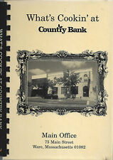 WARE MA 2001 WHAT'S COOKIN AT COUNTRY BANK COOK BOOK *EMPLOYEES *MASSACHUSETTS