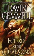Echoes of the Great Song Gemmell, David Mass Market Paperback