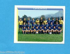 PANINI CALCIATORI 2000- Figurina n.666- CARRARESE - SQUADRA/TEAM -NEW