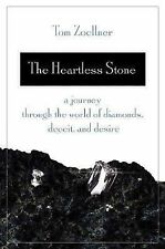 The Heartless Stone: A Journey Through the World of Diamonds, Deceit, and Desire