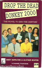 Drop the Dead Donkey 2000 by Andy Hamilton, Alistair Beaton (Hardback, 1994)