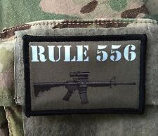 Rule 556 AR 15 Morale Patch Tactical Milspec  M4 AR15 Made in the USA!
