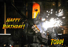 Deathstroke - Slade Wilson- ARROW tv series Personalised Happy Birthday art Card