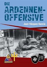 Die Ardennenoffensive - NEU! + 2 GRATIS-LESEZEICHEN!