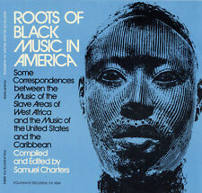 Roots Of Black Music In America (2009, CD NEUF) CD-R2 DISC SET