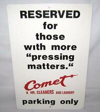 "Vintage ""Pressing Matters"" Comet Cleaners & Laundry Metal Parking Sign 18"" X 12"""