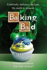 Baking Bad: A Parody in a Cookbook-ExLibrary