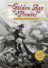 The Golden Age of Pirates: An Interactive History Adventure (You Choos-ExLibrary