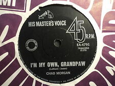 "Chad Morgan ""I'm My Own, Grandpaw"" LOGICALLY MYSTIFYING Oz 7"""