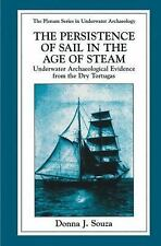 The Springer Series in Underwater Archaeology: The Persistence of Sail in the...