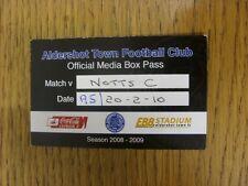 20/02/2010 BIGLIETTO: Aldershot città V NOTTS COUNTY [ ufficiale MEDIA BOX PASS ]. Bob