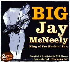 Big Jay McNeely - King Of The Honkin' Sax (CD, Mar-2011, 2 Discs, JSP)