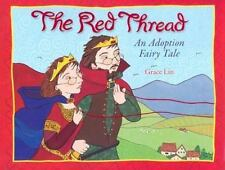 The Red Thread : An Adoption Fairy Tale by Grace Lin (2007, Picture Book)