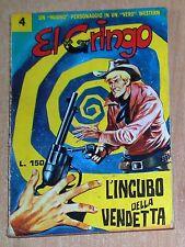 ED. CORNO  SERIE  EL GRINGO  N° 4  1965  ORIGINALE  !!!!!