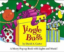 Jingle Bugs : A Merry Pop-Up Book with Lights and Music! by David A. Carter...