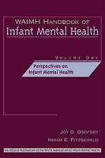 WAIMH Handbook of Infant Mental Health, Vol. 1: Perspectives of Infant-ExLibrary