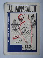 UDINE AL PAPPAGALLO rosticceria Via Cortazzis vecchia cartolina *