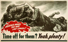 Original Vintage WWII Poster Time Off for Them? Yeah Plenty! 1942 Work Incentive