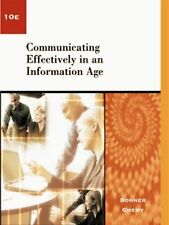 Communicating Effectively in an Information Age by Bonner, William H., Chaney,