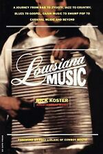 Louisiana Music: A Journey From R&b To Zydeco, Jazz To Country, Blues To Gospel