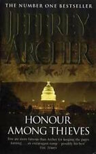 JEFFREY ARCHER ____ HONOUR AMONGST THIEVES ____ BRAND NEW B FORMAT