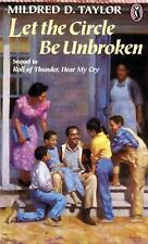 Let the Circle Be Unbroken by Mildred D. Taylor (1991, Paperback)